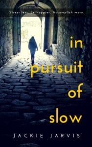 in pursuit of slow