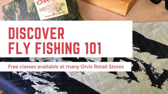 Orvis Free Fly Fishing 101 classes