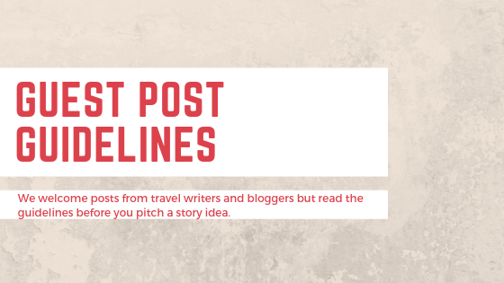 Guest Writer Guidelines for Travel Writers