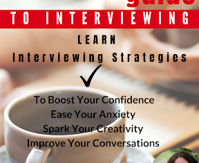 Learn to Interview: A Writer's No-Nonsense Guide to Interviewing