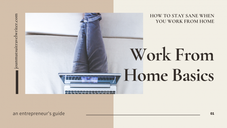 How to stay sane when you work from home tips and techniques for writers and other entrepreneurs