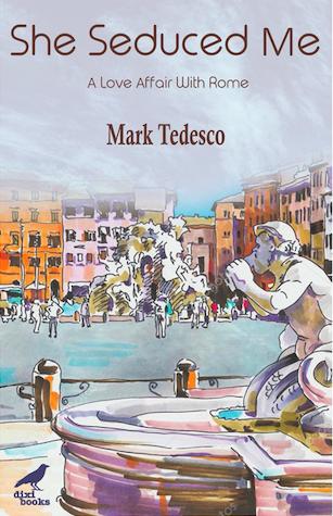 Love Affair with Rome Mark Tedesco author