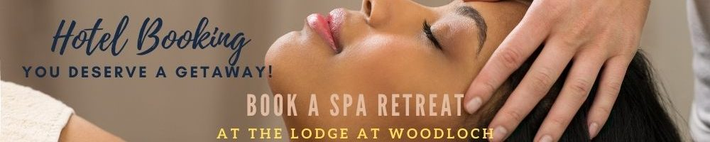Book a Spa Retreat at The Lodge at Woodloch